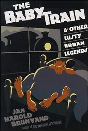 Cover of: The baby train and other lusty urban legends