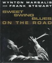 Cover of: Sweet swing blues on the road | Wynton Marsalis