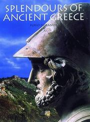 Cover of: Splendours of Ancient Greece