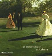 Cover of: The Impressionists at Leisure