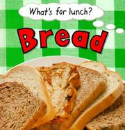Cover of: Bread (What's for Lunch?)
