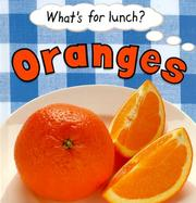 Cover of: Oranges (What's for Lunch)