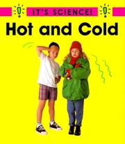 Cover of: Hot and Cold (It's Science!)