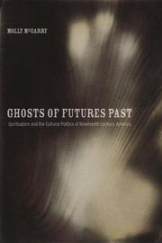 Cover of: Ghosts of Futures Past | Molly McGarry