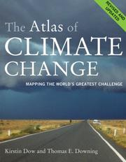 Cover of: The Atlas of Climate Change | Kirstin Dow