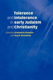 Cover of: Tolerance and Intolerance in Early Judaism and Christianity |