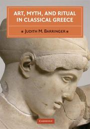 Cover of: Art, Myth, and Ritual in Classical Greece | Judith M. Barringer