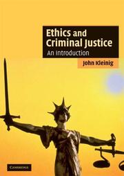 Cover of: Ethics and Criminal Justice
