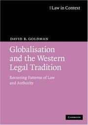 Globalisation and the Western legal tradition by David B. Goldman
