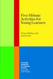 Cover of: Five-Minute Activities for Young Learners (Cambridge Handbooks for Language Teachers) | Penny McKay