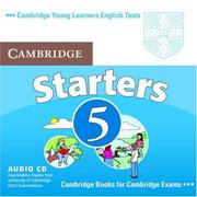 Cover of: Cambridge Young Learners English Tests Starters 5 Audio CD