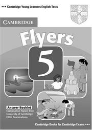 Cover of: Cambridge Young Learners English Tests Flyers 5 Answer Booklet