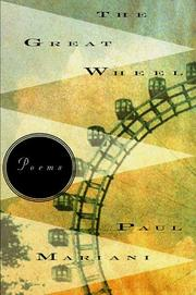 Cover of: The great wheel | Paul L. Mariani