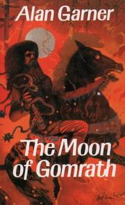 Cover of: The moon of Gomrath