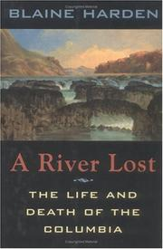 A river lost by Blaine Harden