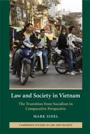 Law and society in Vietnam by Mark Sidel