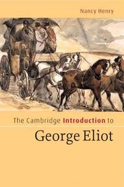 Cover of: The Cambridge Introduction to George Eliot (Cambridge Introductions to Literature) | Nancy Henry