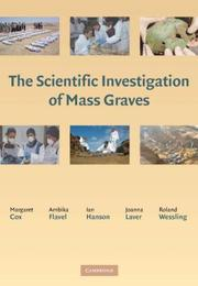 The Scientific Investigation of Mass Graves by