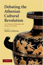 Cover of: Debating the Athenian Cultural Revolution: Art, Literature, Philosophy, and Politics 430-380 BC