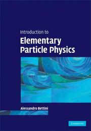 Cover of: Introduction to Elementary Particle Physics | Alessandro Bettini