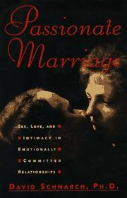 Passionate marriage by David Morris Schnarch