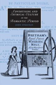 Cover of: Advertising and Satirical Culture in the Romantic Period (Cambridge Studies in Romanticism) | John Strachan