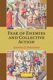 Cover of: Fear of Enemies and Collective Action | Ioannis D. Evrigenis