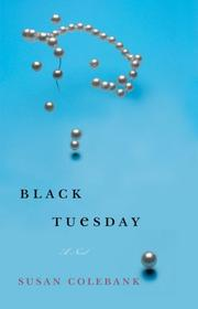 Cover of: Black Tuesday | Susan Colebank