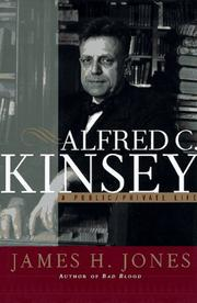 Cover of: Alfred C. Kinsey | James H. Jones