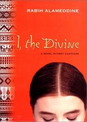 Cover of: I, the Divine: A Novel in First Chapters