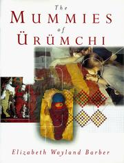 Cover of: The mummies of Ürümchi | E. J. W. Barber