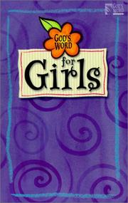 Cover of: God's Word for Girls Bible (God's Word)