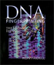 Cover of: DNA Fingerprinting: The Ultimate Identity (Single Title: Science)