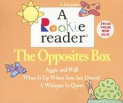 Cover of: The Opposites Box: Aggie and Will/What Is Up When You Are Down?/A Whisper Is Quiet (Rookie Reader Boxed Sets)