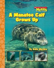 Cover of: A Manatee Calf Grows Up | Katie Marsico