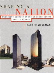 Cover of: Shaping a nation by Carter Wiseman
