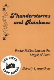Cover of: Thunderstorms and Rainbows | Beverly Lynne Gray