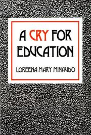 Cover of: A Cry for Education | Loreena Mary Minaudo
