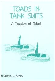 Cover of: Toads in Tank Suits | Frances L. Jones