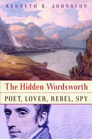 Cover of: The hidden Wordsworth | Kenneth R. Johnston