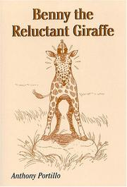 Cover of: Benny The Reluctant Giraffe | Anthony Portillo