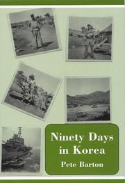 Cover of: Ninety Days in Korea | Pete Barton