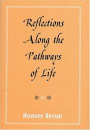Cover of: Reflections Along The Pathways Of Life | Howard Bryant