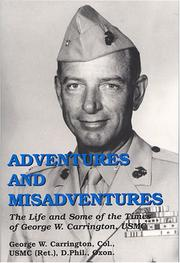 Cover of: Adventures and Misadventures | George W. Carrington