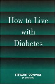 Cover of: How to Live With Diabetes | Stewart Conway