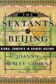 Cover of: The Sextants of Beijing: Global Currents in Chinese History