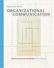 Cover of: Organizational Communication | Katherine Miller