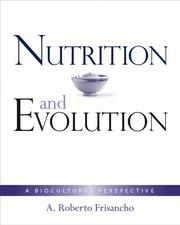 Cover of: Evolution and Nutrition | FRISANCHO
