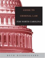Cover of: Guide to Criminal Law for North Carolina | Beth Bjerregaard