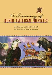 Cover of: A Treasury of North American Folktales | Catherine E. Peck